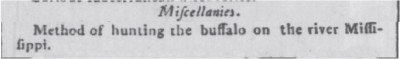 Misc , method of hunting buffalo on the Mississippi Apr 5 1787