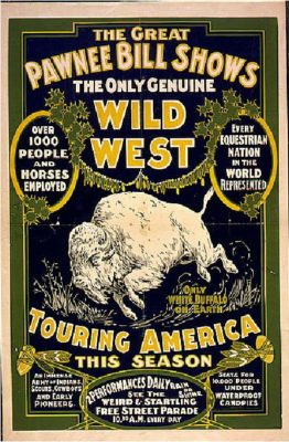 The Great Pawnee Bill shows. The only genuine wild west. Touring America ...1903