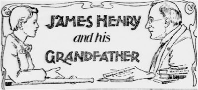 James Henry and Grandfather